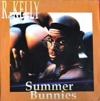 R. Kelly / Summer Bunnies (12