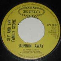 Sly & The Family Stone / Runnin' Away (7