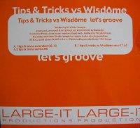 Tips & Tricks vs. Wisdome / Let's Groove (12