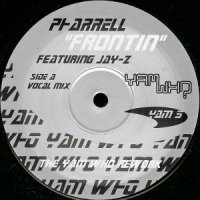 Pharrell Featuring Jay-Z / Frontin (The Yam Who Rework)(12