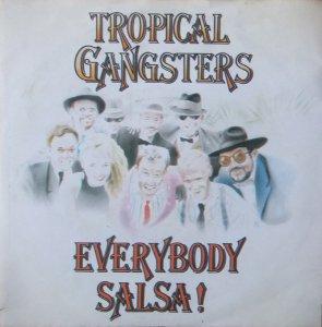 Tropical Gangsters / Everybody Salsa! (7