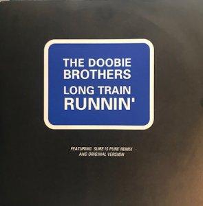 The Doobie Brothers / Long Train Runnin' (7