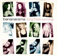 Bananarama / Long Train Running (7