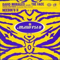 David Morales Presents The Face / Needin' U II (12