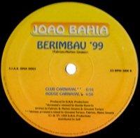"""JOAO BAHIA / BERIMBAU '99 (12"""")"""