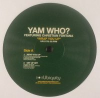 Yam Who? Featuring Christian Fontana / Wrap You Up (12