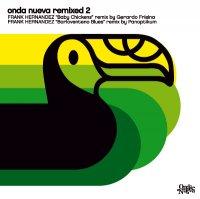 Frank Hernandez / Onda Nueva Remixed 2 (12