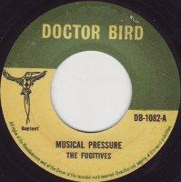 The Fugitives With Joe Joe / Musical Pressure / Cantelope Rock  (7