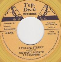 King Sporty, Justin Yap & The Skatalites /  Lawless Street (7