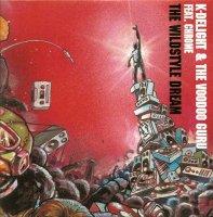 K-Delight & The Voodoo Guru / The Wildstyle Dream (7