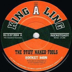 The Stiff Naked Fools / Rocket Man (7