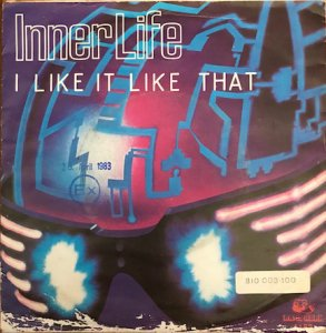 Inner Life / I Like It Like That (7