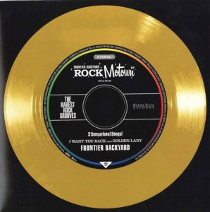 Frontier Backyard / I Want You Back / Golden Lady (7