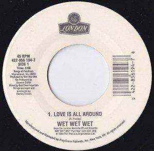 Wet Wet Wet / Love Is All Around (7