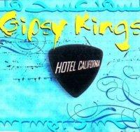 Gipsy Kings / Hotel California (12