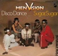 Men Vision / Disco Dance / Sugar, Sugar (7