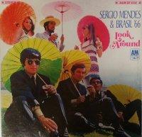 SERGIO MENDES & BRASIL '66 / LOOK AROUND (LP)