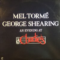 Mel Torme・George Shearing / An Evening At Charlie's (LP)