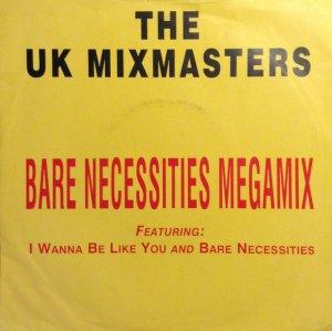 The UK Mixmasters / Bare Necessities Megamix (7