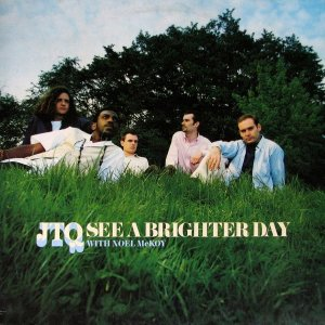 JTQ With Noel McKoy / See A Brighter Day (12