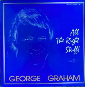 George Graham / All The Right Stuff! (LP)