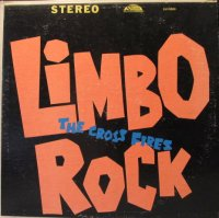The Crossfires / Limbo Rock (LP)