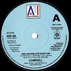 Lowrell / Mellow Mellow Right On (7