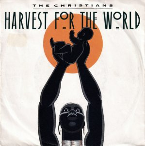 The Christians / Harvest For The World (7