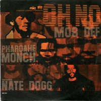 """Mos Def & Pharoahe Monch Featuring Nate Dogg / Oh No (12"""")"""
