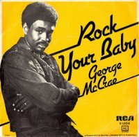 GEORGE McCRAE/ROCK YOUR BABY(7