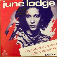 June Lodge  / More Than I Can Say / Don't Stop Me (7
