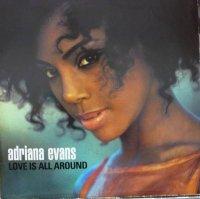 Adriana Evans / Love Is All Around (12