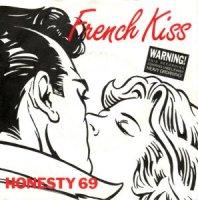 Honesty 69 / French Kiss (7