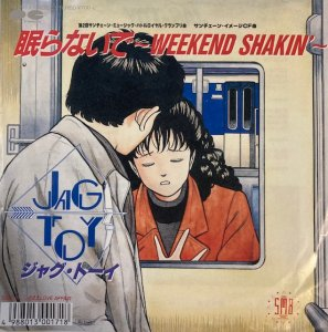 Jag-Toy / 眠らないで ~ Weekend Shakin' ~ (7