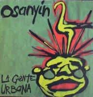 LA GENTE URBANA / OSANYIN (12