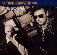 The Tyrrel Corporation / Better Days Ahead (12