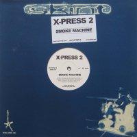 "X-Press 2 / Smoke Machine (12"")"