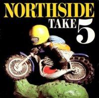 NORTHSIDE / TAKE 5 (7