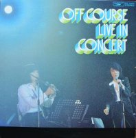 OFF COURSE / LIVE IN CONCERT (LP)