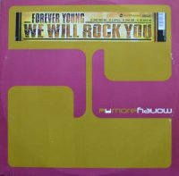 FOREVER YOUNG / WE WILL ROCK YOU (12