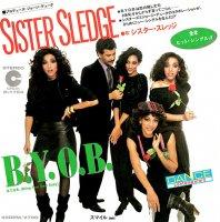 SISTER SLEDGE/B.Y.O.B.(7