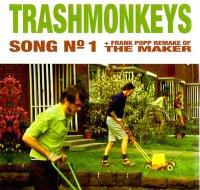 TRASHMONKEYS / SONG NO.1(7