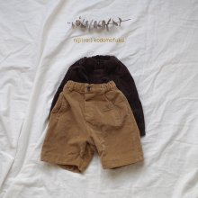 Corduroy Half Pants<br>2 Color<br>『mini point』<br>17FW<br>定価<s>3,600円</s> <b>20%Off</b>