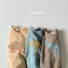 Dinosaur Sweat <br>3 color<br>『lala land』<br>20FW <br>定価<s>2,600円</s>